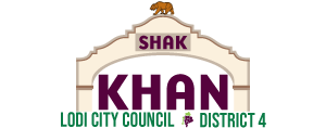 Shak Khan for Lodi City Council - District 4